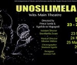 UNosilimela presented by Wits Theatre : Wits - University of the Witwatersrand