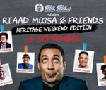 Riaad Moosa and Friends : Emperors Palace