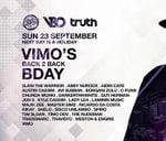 Truth + V&O present Vimo's Back 2 Back BDAY : Truth