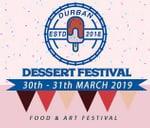 Durban Dessert Festival | 30th - 31st March 2019 : Durban, KwaZulu-Natal
