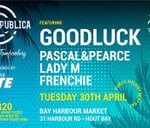 Party Republica - A night of Tomfoolery ft GoodLuck : Bay Harbour Market, Hout Bay