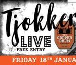 Tjokker Live Music & Kuier at The Copper Drum Centurion : The Copper Drum Pub & Grill