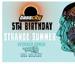 Strange Summer - Bass City's 5th Birthday : Origin Nightclub