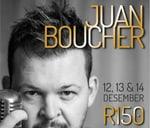 Juan Boucher - Uitverkoop : Jamrock Theatre - Brackenfell