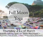 Full Moon Yoga Cape Town - March : The Pipe Track , Table Mountain