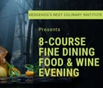 8-Course Fine Dining Evening : Hedgehog's Nest