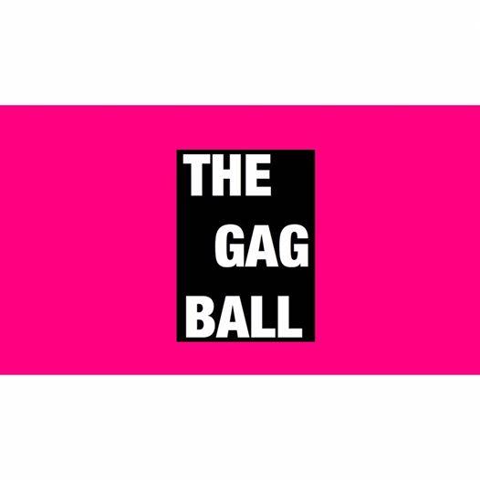 THE GAG BALL : The Movable Feast