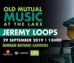 Jeremy Loops: Old Mutual Music at the Lake : Music at the Lake: DBN Botanic gardens
