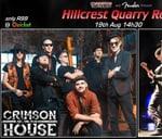 Crimson HOUSE & Pryority BLUES - Hillcrest Quarry : Hillcrest Quarry