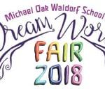 Dream World Fair 2018 : Michael Oak Waldorf School