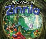 Doorway to Zinnia : The Playhouse Company