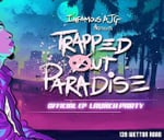 Trapped Out Paradise : The Loft