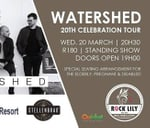 Watershed Live- 20 Year Celebration Tour. : Cape St Francis Resort