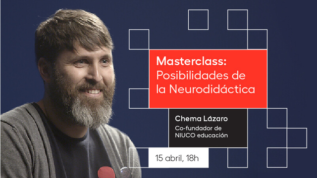 Masterclass: Posibilidades de la Neurodidáctica