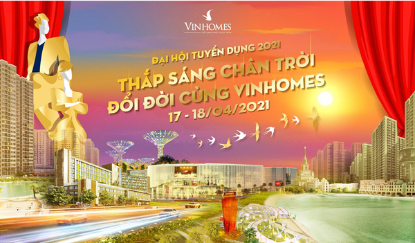 vinhomes mo dai hoi tuyen dung nhan vien kinh doanh bds 2021