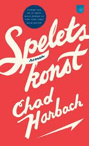 Chad Harbach Spelets konst