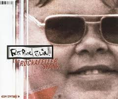 Fatboy Slim The Rockafeller Skank
