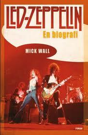 Led Zeppelin Mick Wall