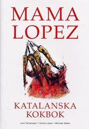 Mama Lopez katalanska kokbok