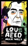 Mick Wall Lou Reed