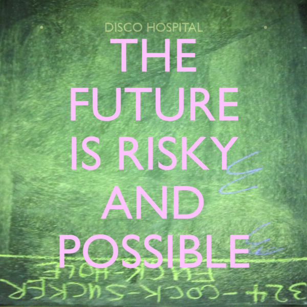 The Future is Risky and Possible