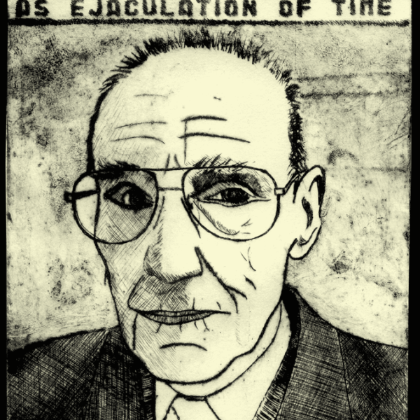 etching the countenance: ejaculation of time mutation lifelines. william burroughs