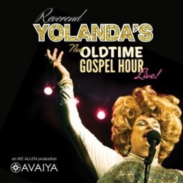 Rev. Yolanda's Old Time Gospel Hour -The Movie