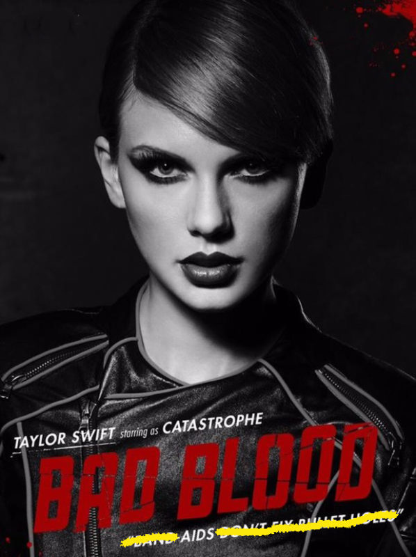 Taylor Swift Bad Blood Poster 2