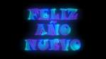 neon feliz año nuevo 4K EN ESPAÑOL SPANISH