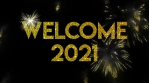 Welcome 2021 Glitter text with fireworks Animation