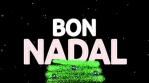 ARBRE DE NADAL BON NADAL maneeeeL 4k particulEs estrella boles i flocs de neu i tot