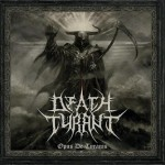 Death_Tyrant-Opus_De_Tyranis-mars2013