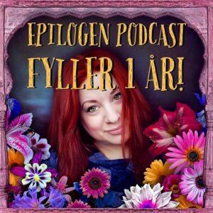 Epilogen Podcast 1 år! Bild: Mia Makila