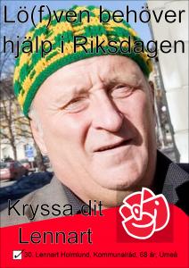 Lö(f)ven behöver hjälp i riksdagen. Kryssa dit Lennart