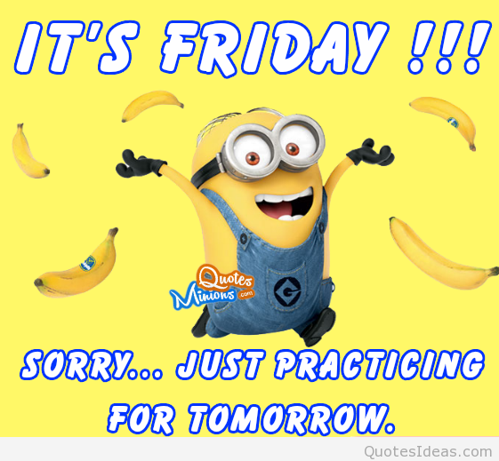 Its-friday-minion-quote