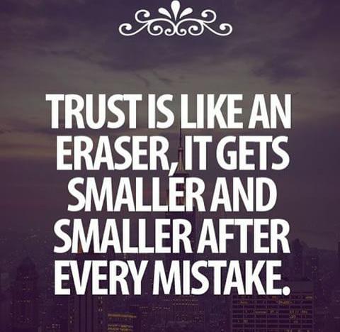 Tillit är som ett sudd