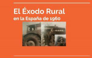 exodo rural españa 1960