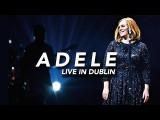天后愛黛兒在都柏林的 LIVE 演出! (ADELE | Live in Dublin 2016) Image