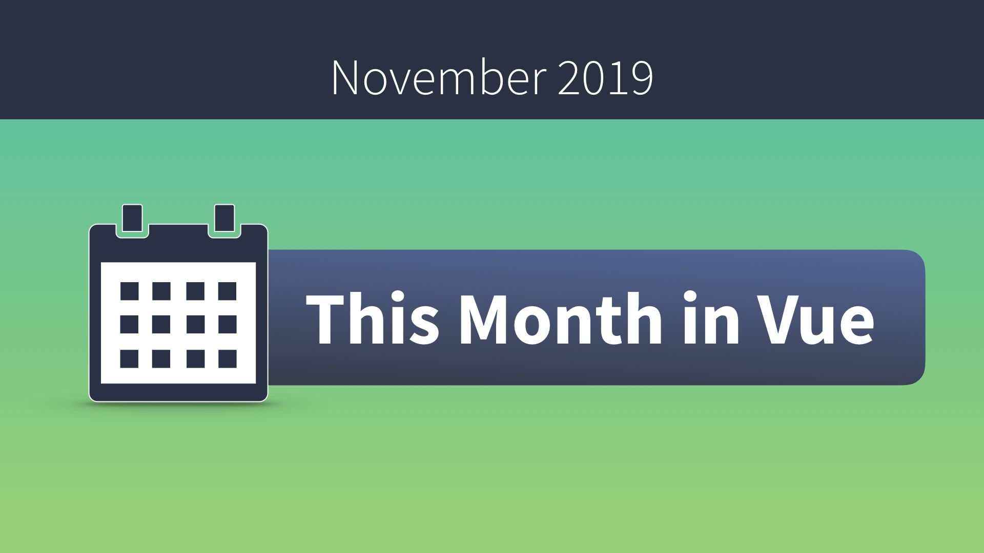 This Month in Vue - November 2019