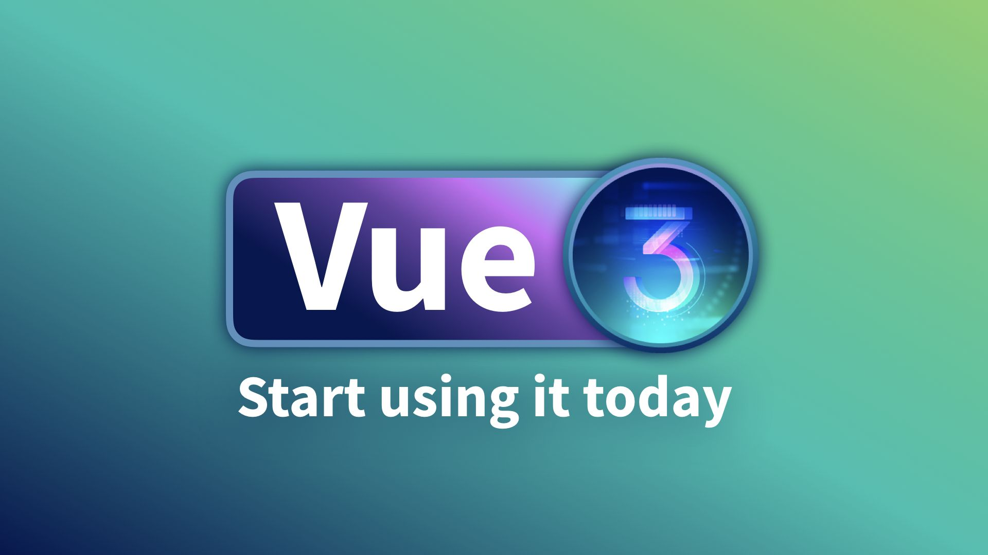 Vue 3: Start Using it Today