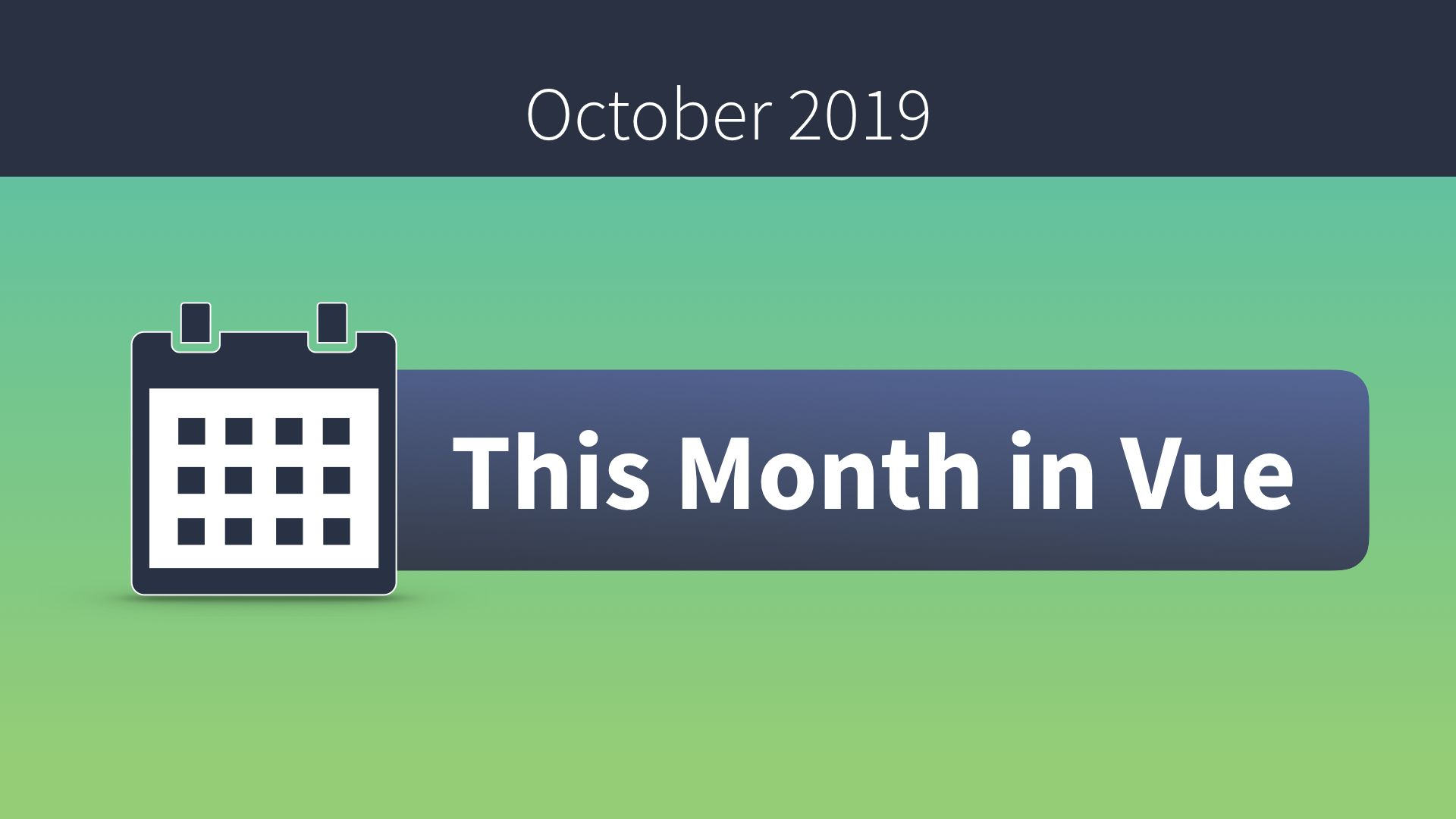 This Month in Vue - October 2019