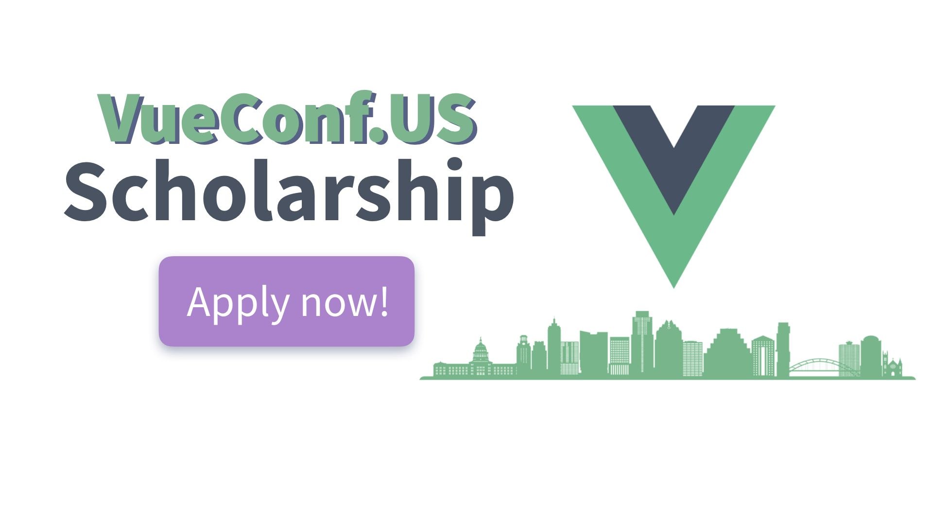 Apply for our VueConf.US Scholarship