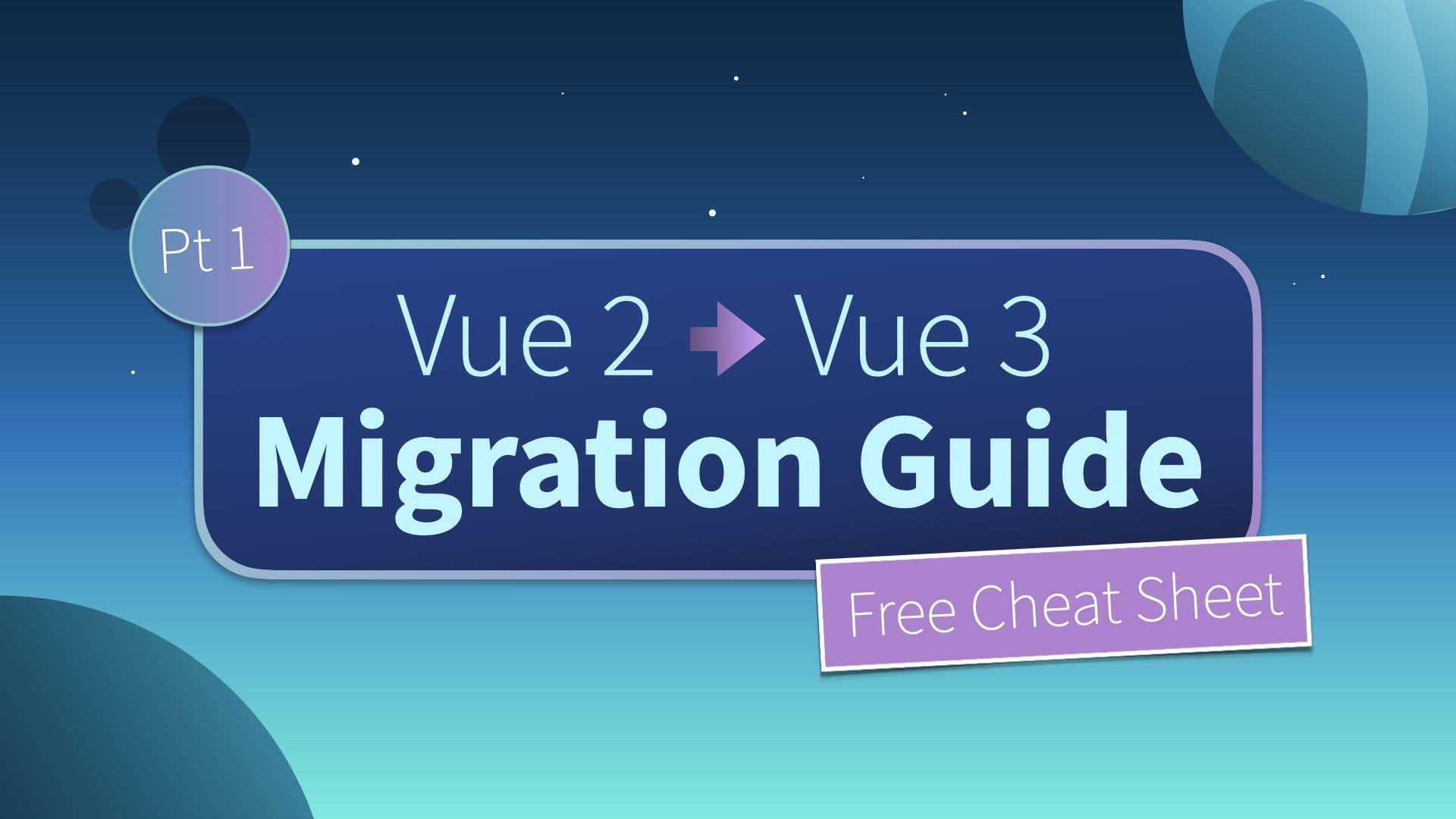 Vue 3 Migration Build: safely upgrade your app to Vue 3 (Pt. 1)
