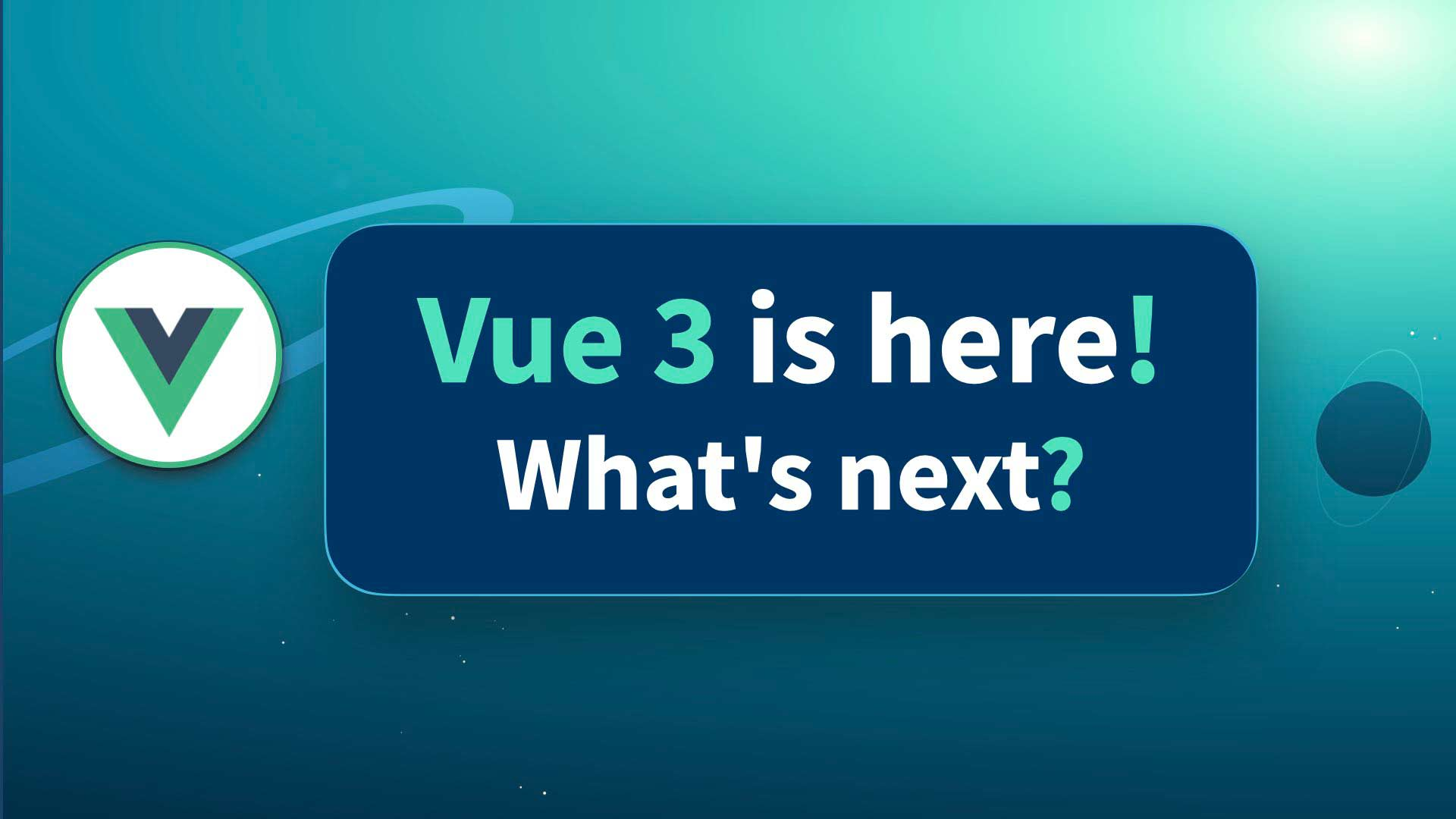 Vue 3.0 is here! What's next?