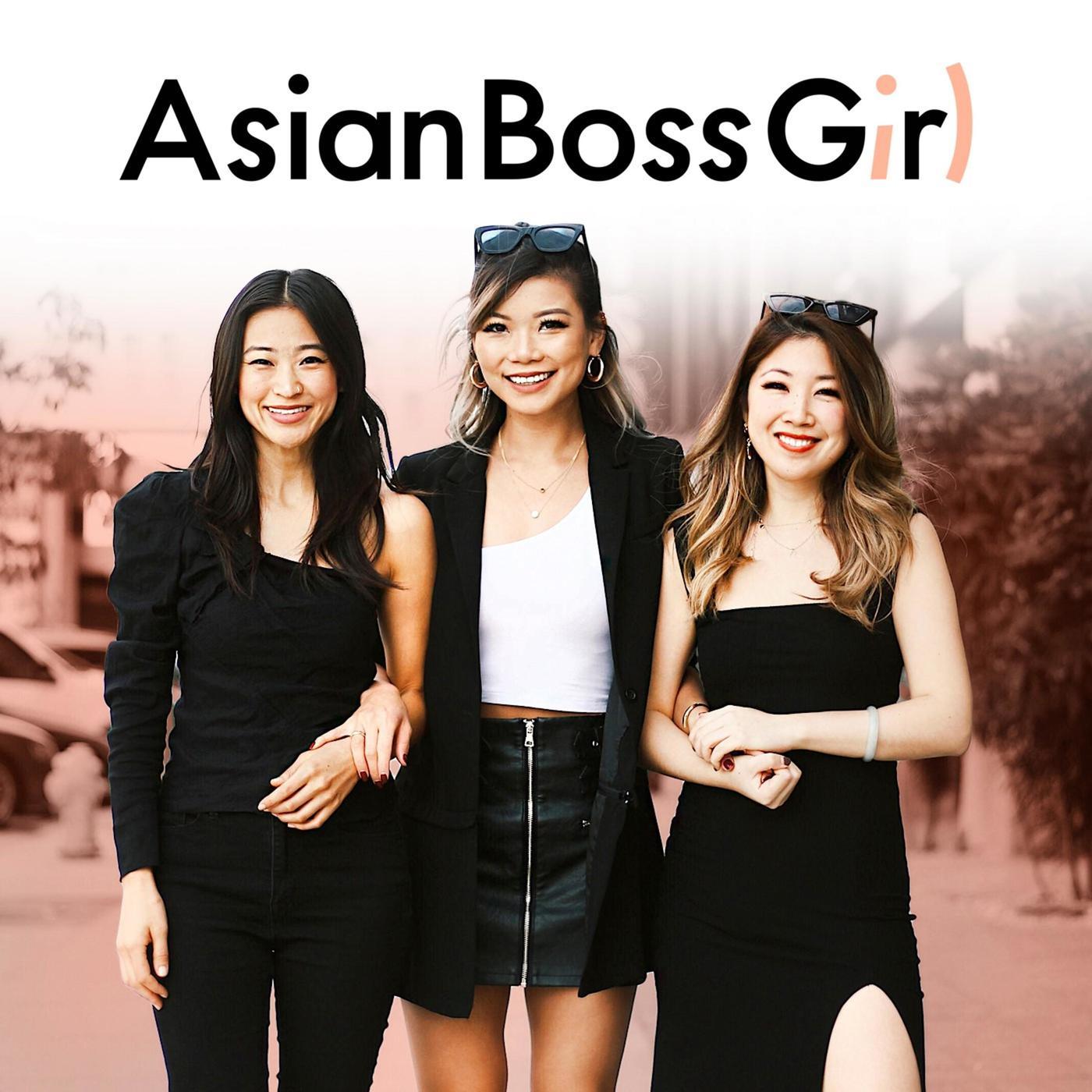 Hear the Best Of AsianBossGirl Episodes (Audio)
