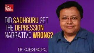 Did Sadhguru Get The Depression Narrative Wrong?