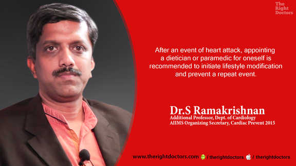 Dr. S Ramakrishnan, Additional Professor, Department of Cardiology, AIIMS Organizing Secretary, Cardiac Prevent 2015, Appoint a dietician or paramedic after heart attack