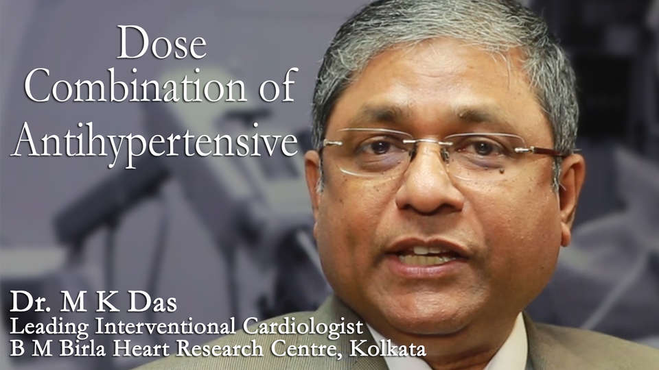 Dr. M K Das Leading Interventional Cardiologist B M Birla Heart Research Centre, Kolkata on TheRightDoctors.Com A Review on Fixed Dose Combination of Antihypertensive