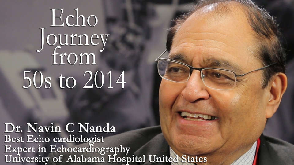 Dr. H K Chopra in conversation with Dr. Navin C Nanda Best Echo cardiologist and Expert in Echocardiography at University of Alabama Hospital United States on TheRightDoctors.Com An analysis on Echo Journey from 50s to 2014
