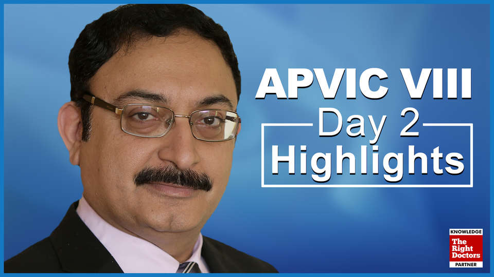 Aisa Pacific Vascular Intervention Course (APVIC VIII), New Delhi, Day 2 Speakers Highlights